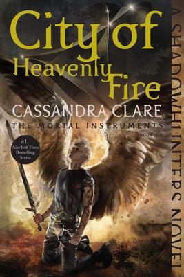 City of Heavenly Fire - Clare, Cassandra