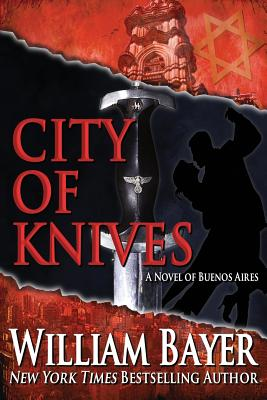 City of Knives - Bayer, William