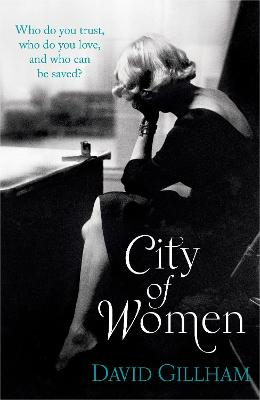 City of Women - Gillham, David