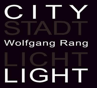 Citylight - Rang, Wolfgang (Editor)