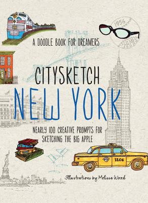 Citysketch New York: Nearly 100 Creative Prompts for Sketching the Big Apple - Lo, Michelle