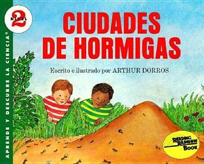 Ciudades de Hormigas - Dorros, Arthur