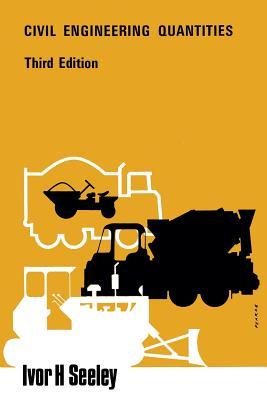Civil Engineering Quantities - Seeley, Ivor H