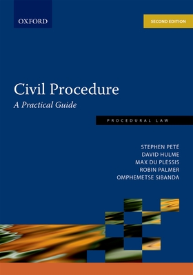 Civil procedure - Pete, Stephen (Editor), and Hulme, David (Editor), and du Plessis, Max (Editor)