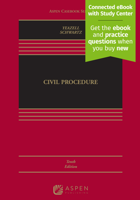 Civil Procedure - Yeazell, Stephen C, and Schwartz, Joanna C
