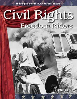 Civil Rights (the 20th Century): Freedom Riders - Isecke, Harriet