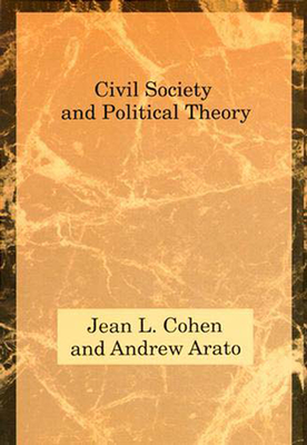 Civil Society and Political Theory - Cohen, Jean L