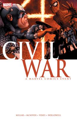 Civil War: A Marvel Comics Event - Millar, Mark (Text by)