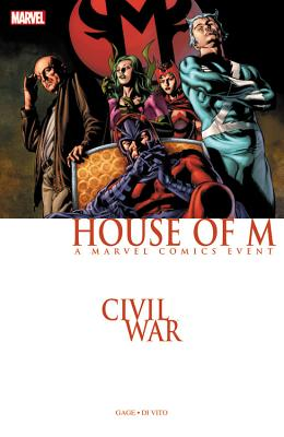 Civil War: House of M - Gage, Christos (Text by)