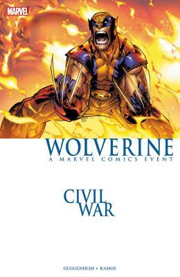 Civil War: Wolverine - Guggenheim, Marc (Text by)