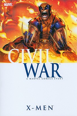 Civil War: X-Men - Guggenheim, Marc, and David, Peter, and Ramos, Humberto