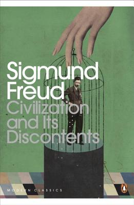 Civilization and Its Discontents - Freud, Sigmund, and McLintock, David (Translated by), and Bersani, Leo (Introduction by)