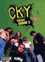 CKY Trilogy: Round 1
