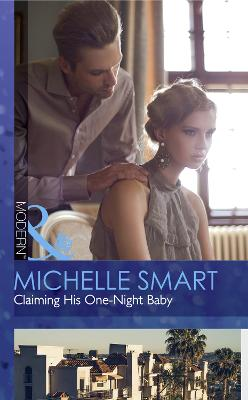 Claiming His One-Night Baby - Smart, Michelle