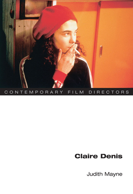 Claire Denis - Mayne, Judith