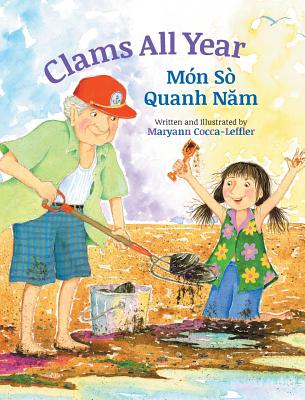 Clams All Year / Mon So Quanh Nam: Babl Children's Books in Vietnamese and English - Cocca-Leffler, Maryann