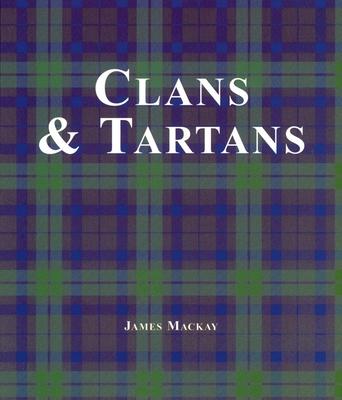 Clans & Tartans - MacKay, James A