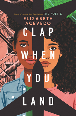 Clap When You Land - Acevedo, Elizabeth