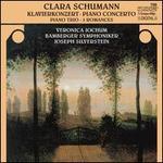 Clara Schumann: Piano Concerto, Piano Trio & 3 Romances
