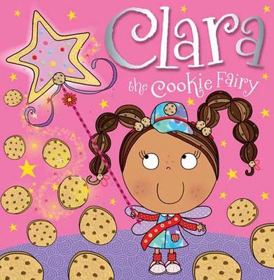 Clara the Cookie Fairy Picture Storybook - Bugbird, Tim