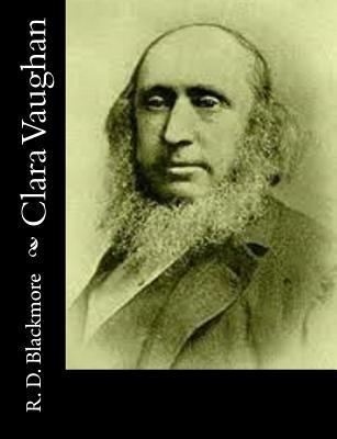 Clara Vaughan - Blackmore, R D