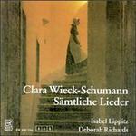 Clara Wieck-Schumann: Sämtliche Lieder