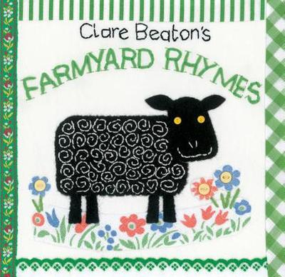 Clare Beaton's Farmyard Rhymes -