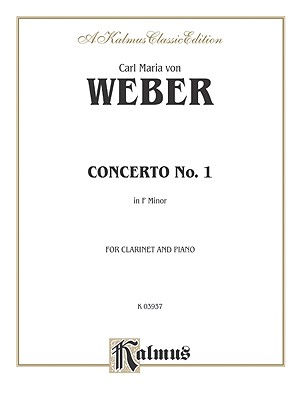 Clarinet Concerto No. 1 in F Minor, Op. 73 (Orch.): Part(s) - Weber, Carl Maria Von (Composer)