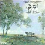 Clarinet Quintets: Howells, Maconchy, Cooke, Frankel, Holbrooke