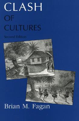 Clash of Cultures - Fagan, Brian M