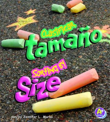 Clasificar Por Tamao/Sorting By Size - Marks, Jennifer L