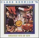 Class Reunion 1974: The Greatest Hits of 1974