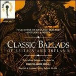 Classic Ballads of Britain and Ireland, Vol. 1