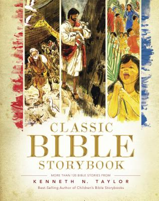Classic Bible Storybook - Taylor, Kenneth N, Dr., B.S., Th.M.