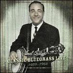 Classic Bluegrass Live: 1959-1966