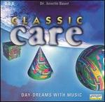 Classic Care: Day-Dreams with Music