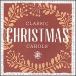 Classic Christmas Carols - Various Artists