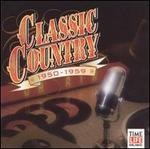 Classic Country: 1950-1959