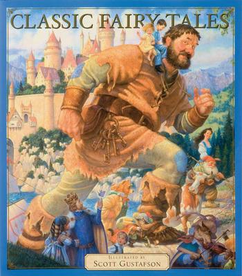 Classic Fairy Tales - Gustafson, Scott