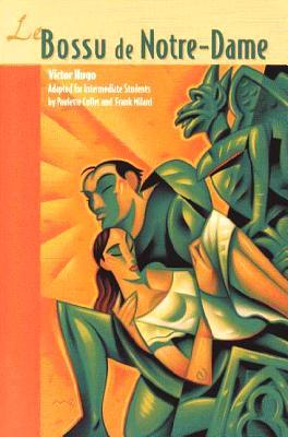 Classic Literary Adaptations, Le Bossu de Notre-Dame - McGraw-Hill Education