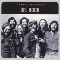 Classic Masters - Dr. Hook