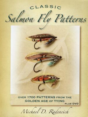 Classic Salmon Fly Patterns - Radencich, Michael D