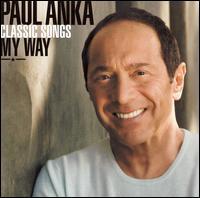 Classic Songs: My Way - Paul Anka