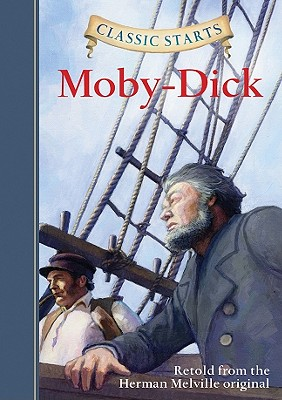 Classic Starts? : Moby-Dick - Melville, Herman