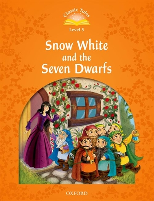 Classic Tales Second Edition: Level 5: Snow White and the Seven Dwarfs e-Book & Audio Pack -