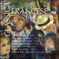 Classica Francese - Alexandra Cravero (vocals); Anette Maiburg (flute); Emmanuel Ceysson (harp); Guido Schiefen (cello);...
