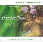 Classical Evolution: Bach: Organ Works