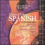 Classical Guitar: Spanish Masterworks