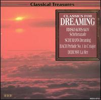 Classics for Dreaming - Bianca Sitzius (piano); Christiane Jaccottet (harpsichord); Ernst Riedlinger (organ); Sylvia Capova (piano)