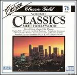 Classics Meet Hollywood, Vol. 1